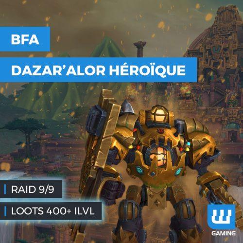 raid bataille de dazar'alor héroïque