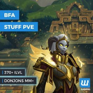 Stuff pve wow bfa, wow bfa, stuff wow bfa, wow battle for azeroth, gear pve wow, boosting stuff wow, boost stuff wow, boosting wow battle for azeroth, stuff héroïque wow bfa, stuff mythique wow bfa, donjons mm wow bfa, wow bfa stuff, achat boost stuff pve wow, pve wow bfa, pve battle for azeroth, stuff 370ilvl wow