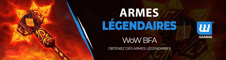 Armes Légendaires WoW BFA