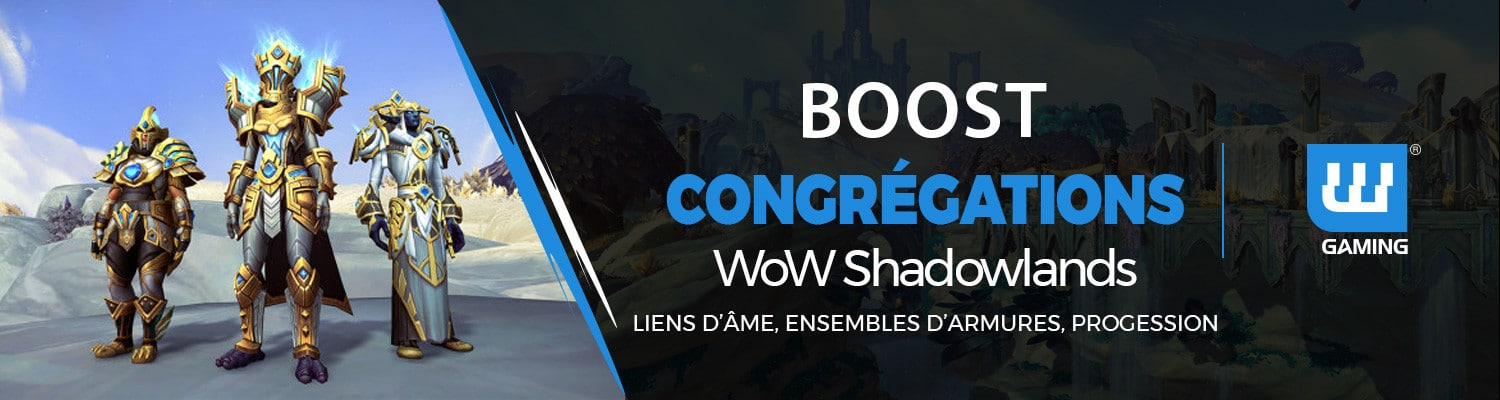 Boost Congrégation WoW Shadowlands