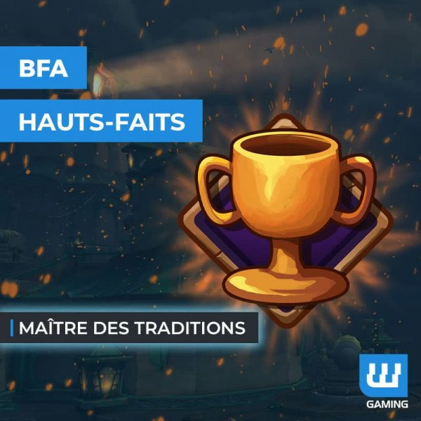 Boost Maître des traditions WoW