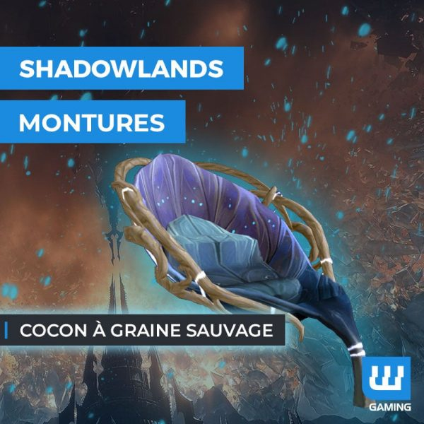 Achat Monture Cocon à graine sauvage WoW Shadowlands