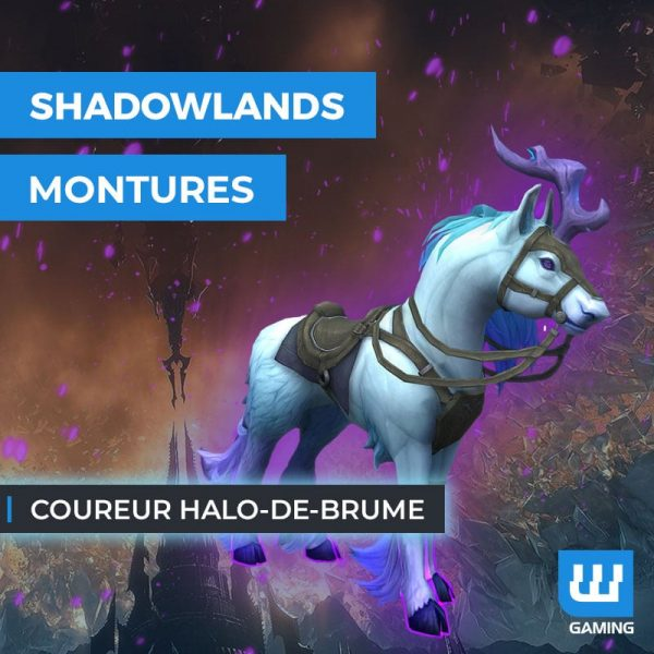 Achat Monture Coureur halo-de-brume WoW Shadowlands