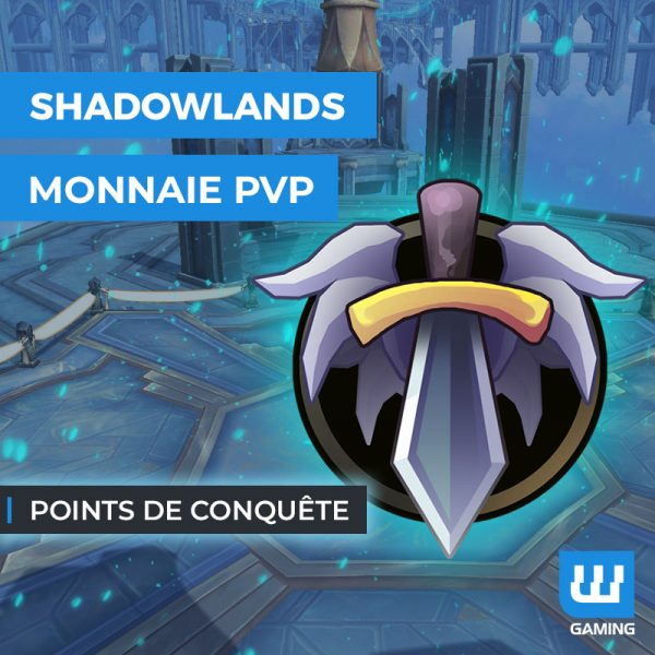Boost Points de conquête WoW Shadowlands