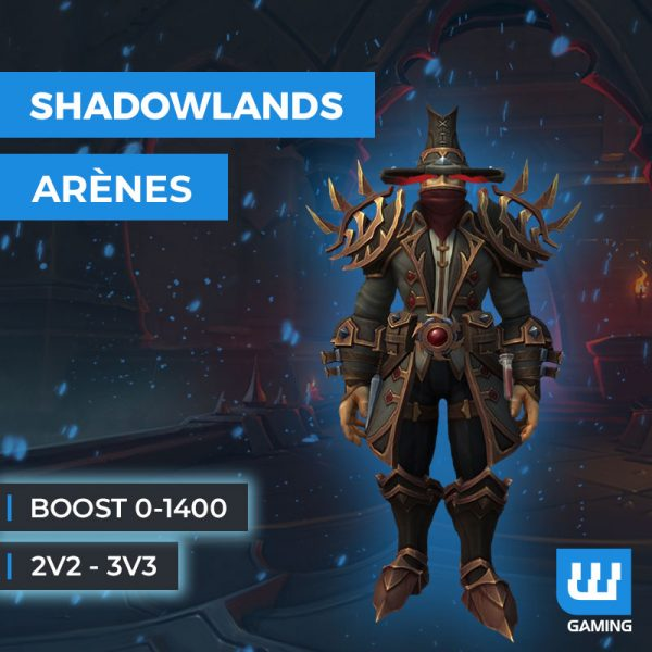 Boost Arène 0-1400 Wow Shadowlands